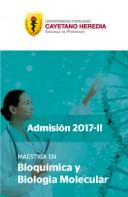 MAESTRÍA EN BIOQUÍMICA Y BIOLOGÍA MOLECULAR 2017-II