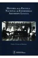 Historia de la Escuela Nacional de Enfermeras Arzobispo Loayza - Segunda edición