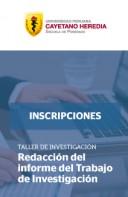 TALLER DE INVESTIGACIÓN: Redacción del informe del Trabajo de Investigación